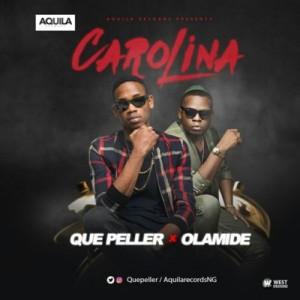 Que-Peller-ft.-Olamide-Carolina