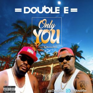 Download Double E - Only You