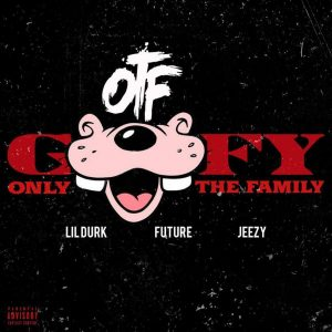 Lil Durk - Goofy Ft Future & Jeezy