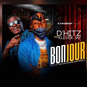 Dhitz X Klever Jay – Bonjour (Prod by Lah Lah)