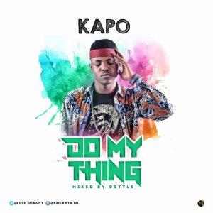 Kapo Do My Thing