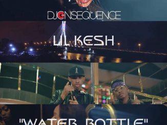 DownloadDJ Consequence Ft. Lil Kesh Water Bottle