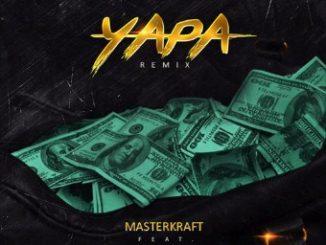Masterkraft X Wizkid X Reekado Banks X CDQ - Yapa (Remix)