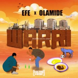 DownloadEfe Warri Ft. Olamide