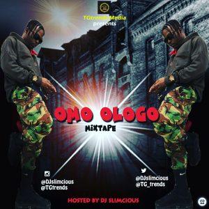DJ Slimcious - Omo Ologo Mix