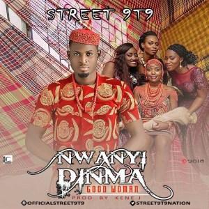 Street 9T9 - Nwanyi Dinma