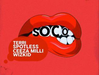Wizkid ft Ceeza Milli, Spotless & Terry - Soco