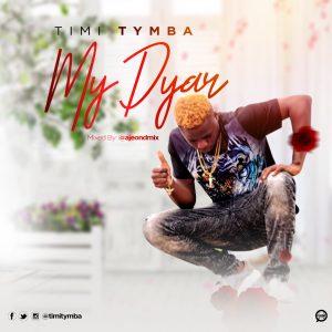 Timi Tymba - My Dyar