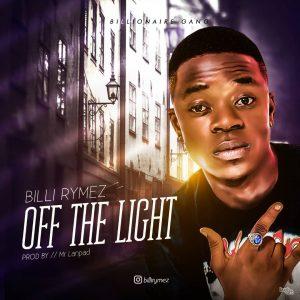 Billi Rymez - Off The Light