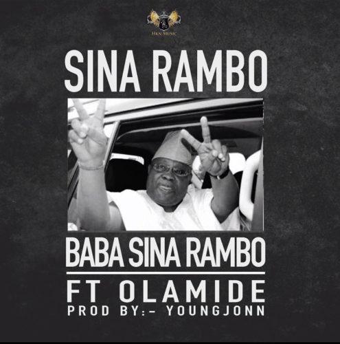"Sina Rambo - ""Baba Sina Rambo"" ft. Olamide"
