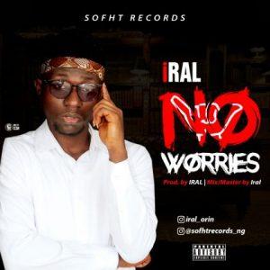 Iral - No worries