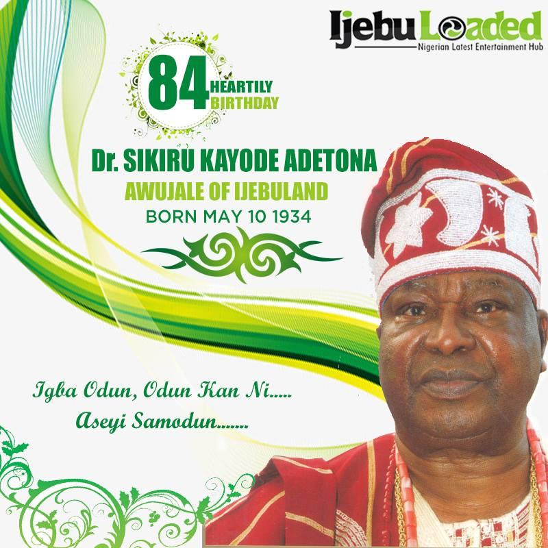 Facts You Need To Know About Oba Sikiru Adetona ( Awujale Of IjebuLand)