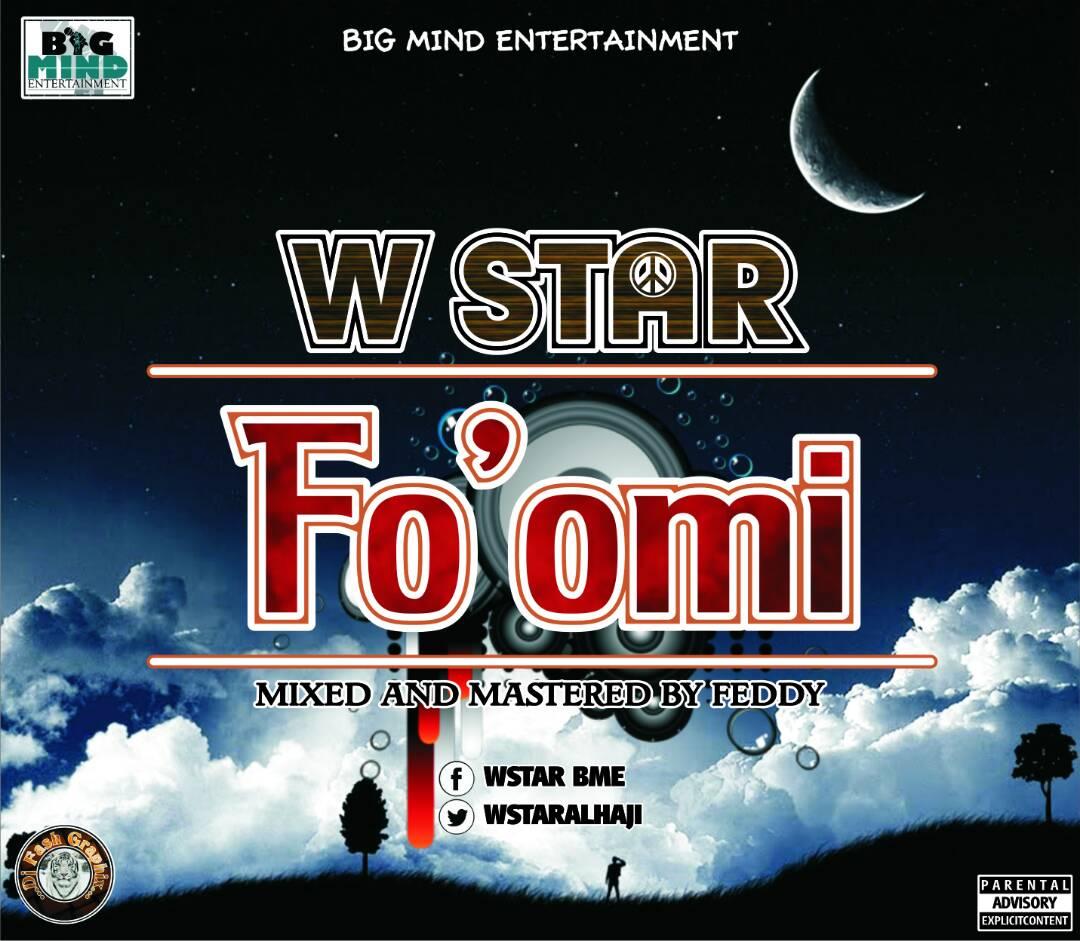 W-Star - Fo'omi (Mix & Mastered By Feddy)