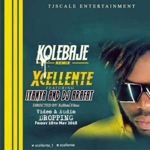 Xcellente ft Iyanya x Dj Arafat - Ko Le Baje (Remix)
