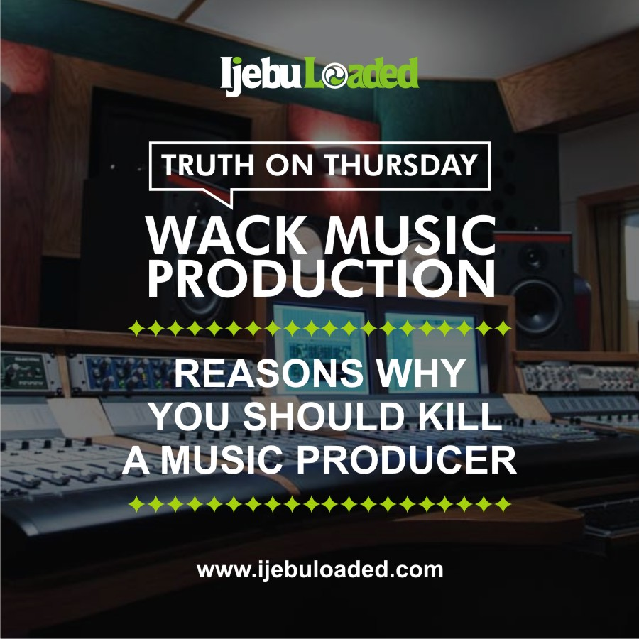 TOT (Truth On Thursday) Reasons Why You Should Kill A Music Producer