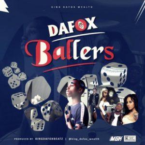 Dafox – Ballers (Prod. By KingDafoxBeatz)