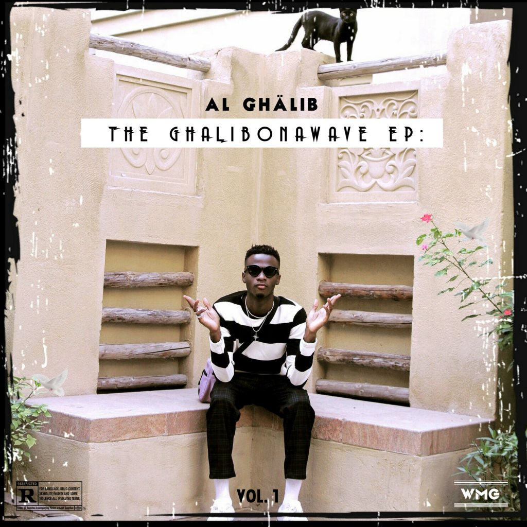 "AL Ghalib - ""The Ghalibonawave EP: Vol. 1"""