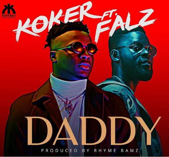 Koker ft Falz Daddy Video