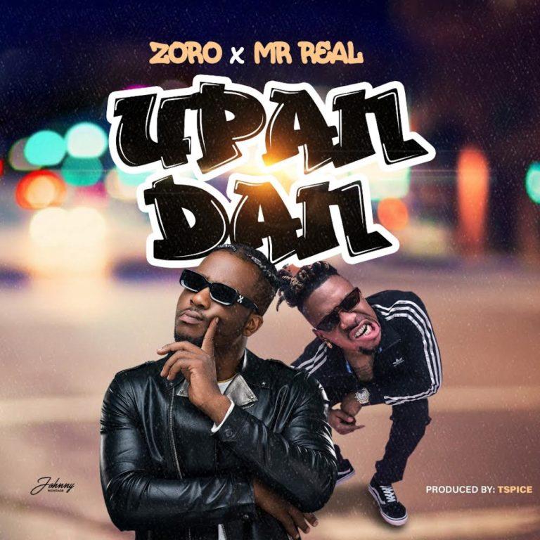 Zoro ft. Mr.Real - Upandan
